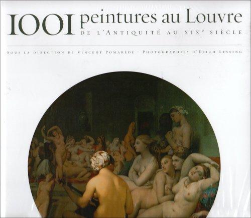 9788874392780: 1001 peintures au Louvre de l'Antiquité au XIXe siècle