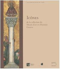 9788874393121: Ic�nes : De la collection du Mus�e d'art et d'histoire Gen�ve