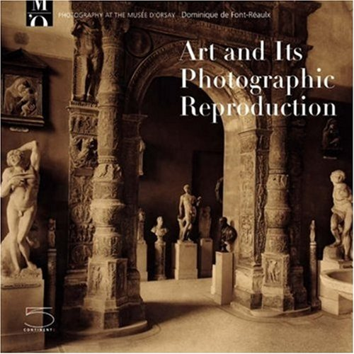 9788874393268: The Work of Art and Its Reproduction (Photography at the Mus?e D'Orsay)