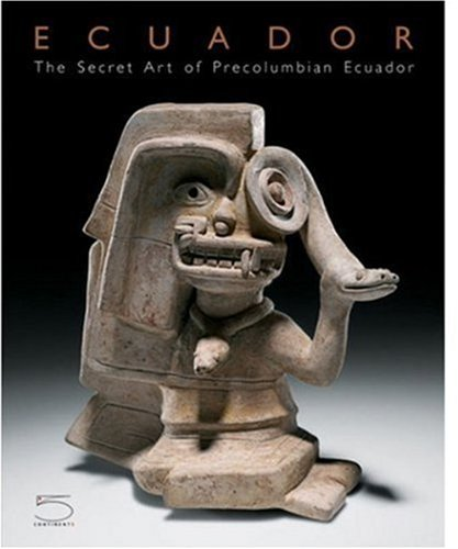 9788874393374: Ecuador: The Secret Art of Pre-Columbian Ecuadaor