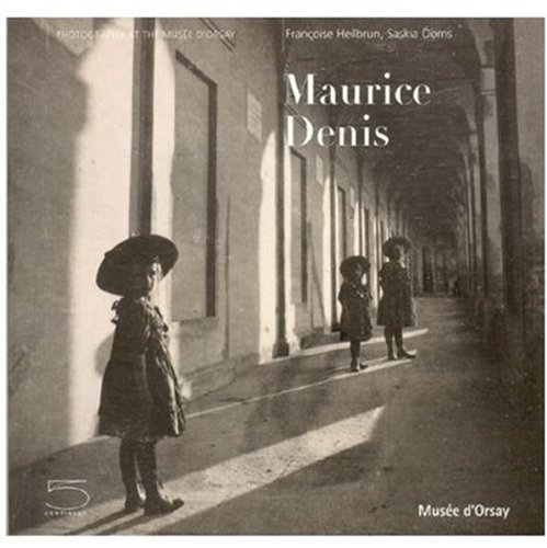 9788874393589: Maurice Denis (Photography at the Mus?e D'Orsay)
