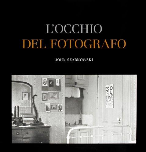 9788874393961: L'occhio del fotografo. The Museum of Modern Art, New York