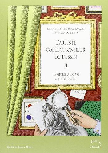Artiste Collectionneur de Dessin-II de G: Catherine Monbeig Goguel, Cord�lia Hattori