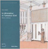 9788874394562: Le décorateur et l'amateur d'art : Décors intérieurs