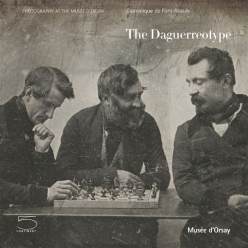 9788874394661: The Daguerreotype (Photography at/Musee D'orsay) (Photography at the Musee D'Orsay Series)