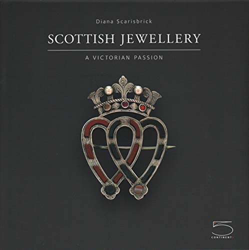 Scottish Jewellery: A Victorian Passion (Hardcover): Diana Scarisbrick