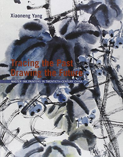 9788874395385: Tracing the Past, Drawing the Future: Master Ink Painters in Twentieth-century China