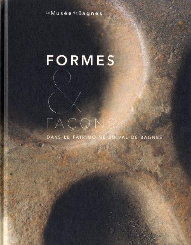 Formes & façons dans patrimoine du Val de Bagnes: Lepage, Evelyne
