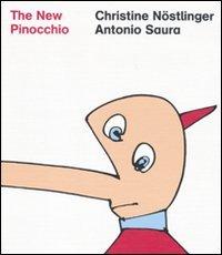 The New Pinocchio. - Saura, Antonio, (Adapter). Collodi,Carlo.