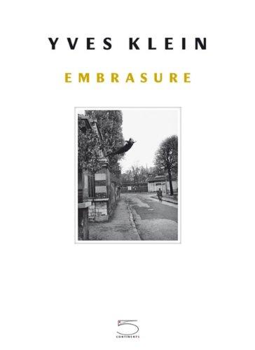 Yves Klein, Embrasure (1DVD): Frederic. Prot