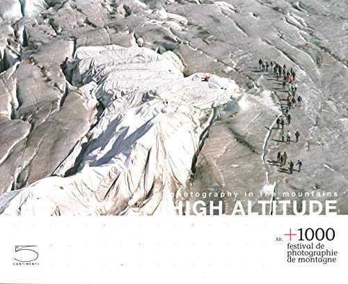 High Altitude: Photography in the Mountains: Nathalie Herschdorfer