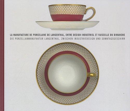 La manufacture de porcelaine de Langenthal, entre design industriel et vaisselle du dimanche: ...