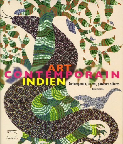 9788874396092: Art contemporain indien : Contemporain, un mot, plusieurs cultures