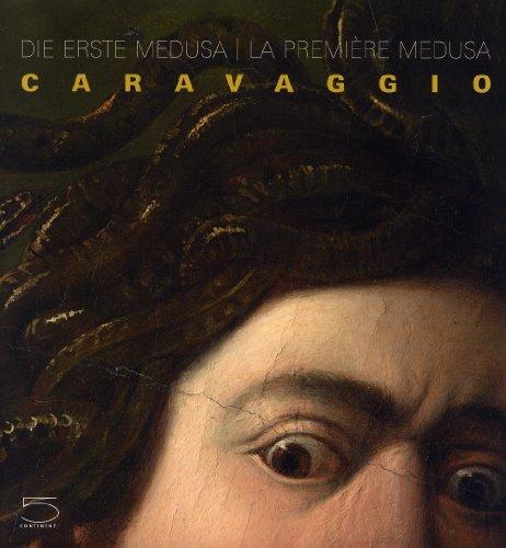 Caravaggio : La première méduse: Collectif