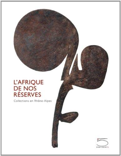 9788874396207: L'Afrique de nos r�serves : Collections en Rh�ne-Alpes
