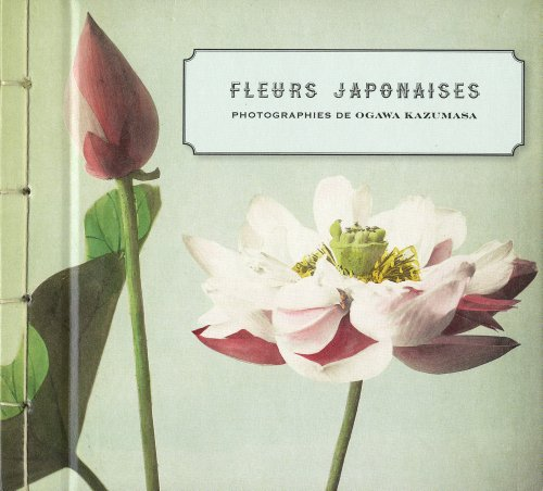 Fleurs japonaises: Kazumasa, Ogawa