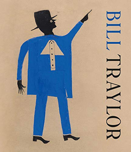 9788874398218: Bill Traylor. Ediz. inglese e francese (Art Brut, la collection)