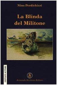 9788874423507: La blinda del militone