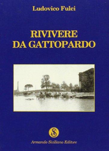 Rivivere da Gattopardo: Ludovico Fulci