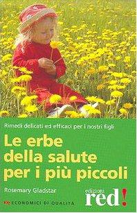 Le erbe per la salute per i più piccoli (9788874473526) by [???]