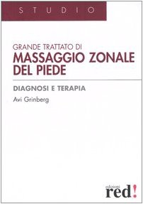 Grande trattato di massaggio zonale del piede (8874474407) by Avi Grinberg