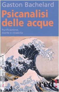 Psicanalisi delle acque (9788874474509) by Gaston Bachelard