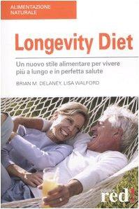 9788874475667: Longevity diet (Alimentazione naturale)