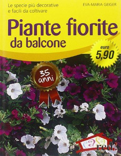 9788874476916: Piante fiorite da balcone