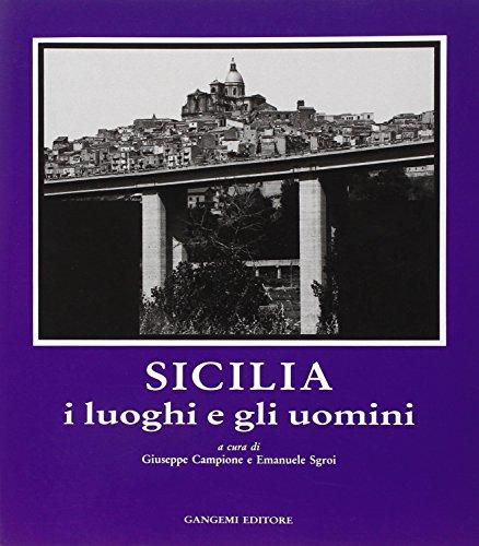 9788874485550: Sicilia: i luoghi e gli uomini (Meridione)