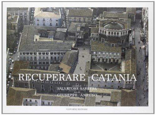 9788874487707: Recuperare Catania (Architettura, urbanistica, ambiente)