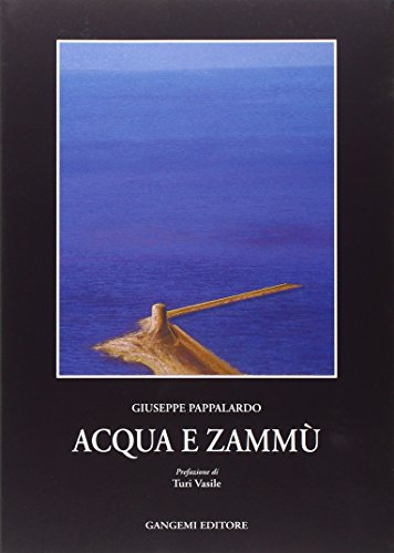 9788874487882: Acqua e zammù. Racconti di Sicilia