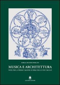 9788874488544: Musica e architettura: Note per la progettazione di spazi per lo spettacolo (Italian Edition)