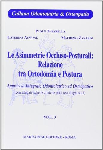 9788874493388: Asimmetrie occluso posturali: relazioni tra ortodonzia e postura: 3