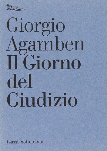 Il giorno del giudizio-Gli aiutanti (8874520336) by Giorgio Agamben