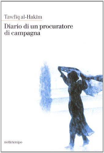 Diario di un procuratore di campagna (887452059X) by Tawfîq Al Hakîm