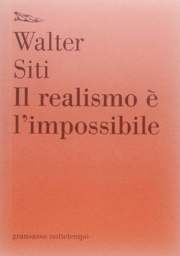 9788874523962: Il realismo è l'impossibile