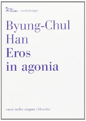 9788874524235: Eros in agonia