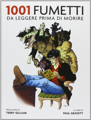 9788874550968: 1001 fumetti da leggere prima di morire