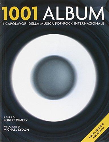 9788874551057: 1001 album. I capolavori della musica pop-rock internazionale