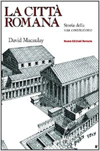 La cittÃ: romana (8874570368) by David Macaulay