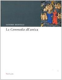 9788874610921: La «Commedia» all'antica