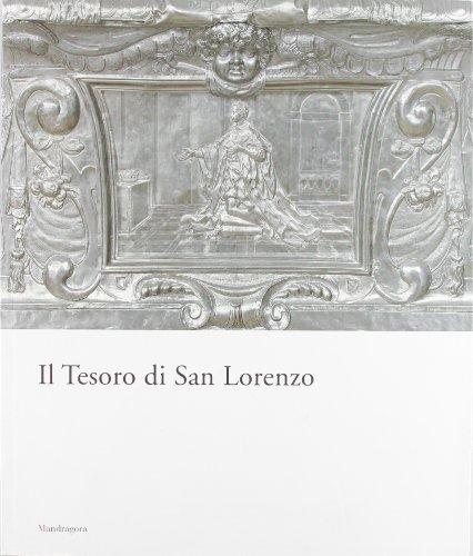 Il Tesoro di San Lorenzo.: Nardinocchi,Elisabetta. Sebregondi,Ludovica.