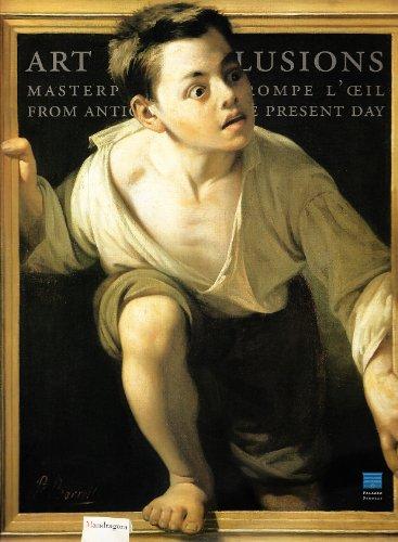 9788874611409: Inganni ad arte. Meraviglie del trompe-l'oeil dall'antichità al contemporaneo. Catalogo della mostra (Firenze, 16 ottobre 2009-24 gennaio 2010). Ediz. inglese