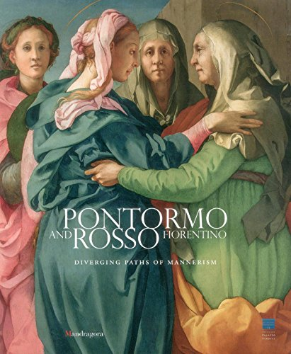 9788874612208: Pontormo and Rosso Fiorentino: Diverging Paths of Mannerism