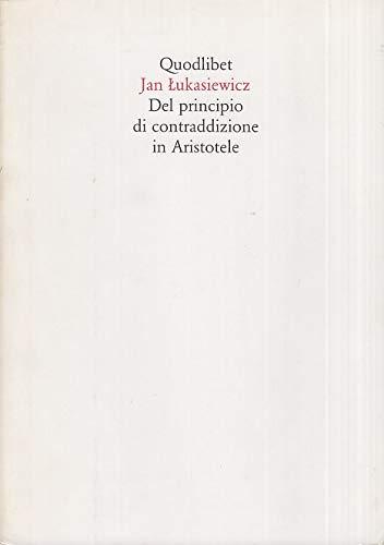 Lukasiewicz, J: Del principio di contraddizione in Aristotel (8874620020) by [???]