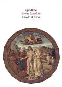 Ercole al bivio. Altri materiali iconografici dell'antichità: Panofsky, Erwin
