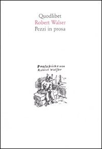 Pezzi in prosa (9788874622702) by [???]