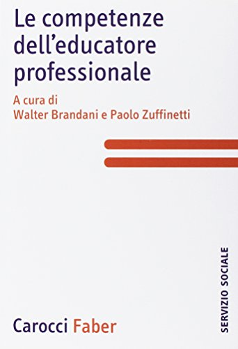 9788874660803: Le competenze dell'educatore professionale