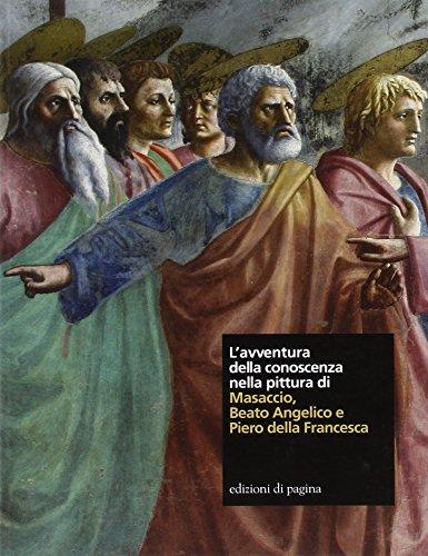 9788874700974: L'avventura della conoscenza nella pittura di Masaccio, Beato Angelico e Piero della Francesca (Varia)