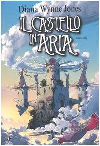 9788874711062: Il castello in aria (Mangazine)